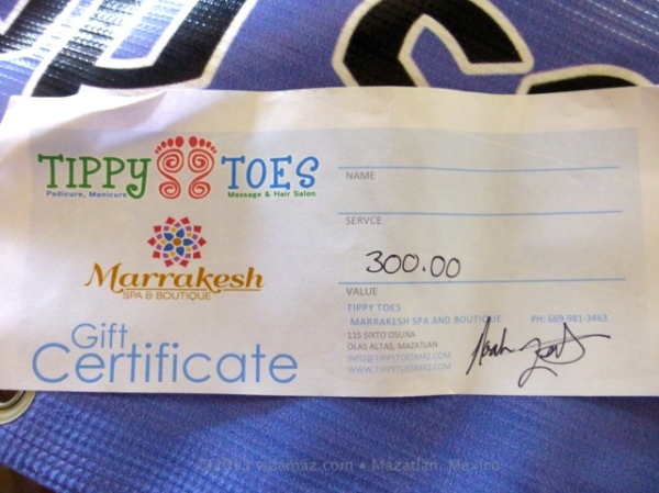 A 300 peso gift certificate to Tippy Toes Salon or Marrakesh Spa
